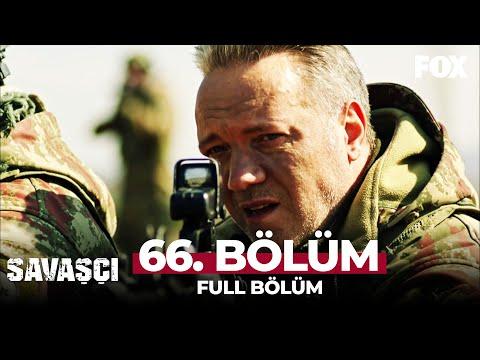 Savaşçı 66. Bölüm