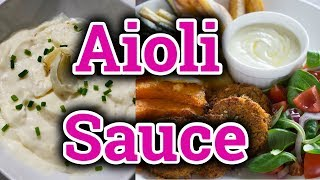 How To Make Aioli Sauce Recipe Homemade Mayonnaise Aioli Sauce Quick And Easy Recipe