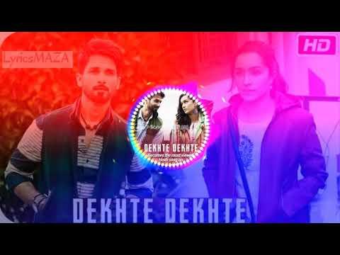 Dekhte Dekhte Song Instrumental Ringtone Download 2018