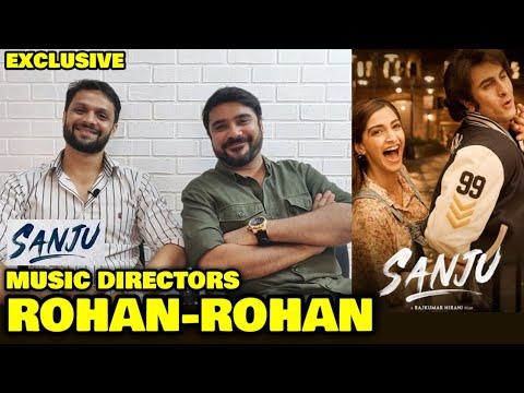 EXCLUSIVE: Interview With SANJU Music Director Duo Rohan Rohan   Ranbir Kapoor   Rajkumar Hirani