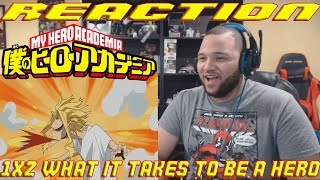 My Hero Academia - 1x2 What It Takes to Be a Hero - REACTION!!