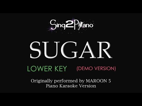 Sugar (Lower key - Piano Karaoke demo) Maroon 5