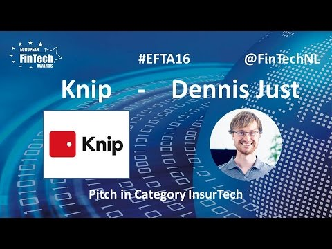 Knip Pitch by Dennis Just in InsurTech category at European FinTech Awards 2016 Amsterdam