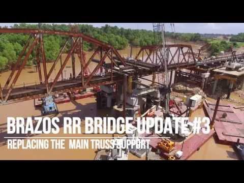 Brazos River Railroad Bridge Update #3