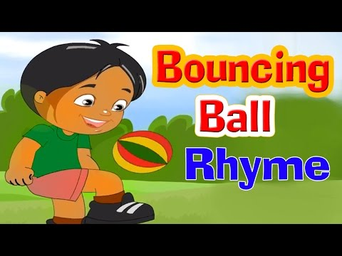 Bouncing Ball Rhyme With Lyrics - Kids Action Songs | English Rhymes for Babies | Poems for Kids