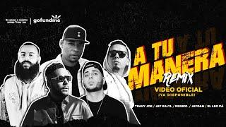 A Tu Manera (Remix) -- Travy Joe Feat. Musiko Jay Kalyl El Leo Pa' Jaydan (Videoclip Of ...