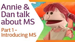 Annie & Dan Talk About MS | Part 1 - Introducing MS | MS Society