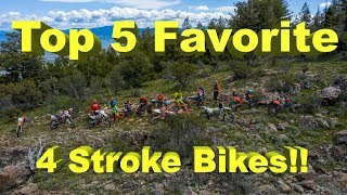 My Top 5 Favorite 4 Stroke Dirt Bikes for Off Road Riding - So Far - Happy 4th of July!