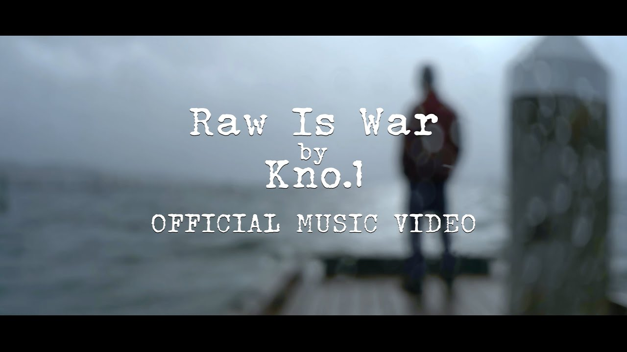 Kno.1 |  Raw is War | Music Video | Shot on iPhone 11 Pro