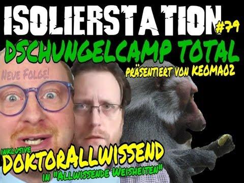 Dschungelcamp 2013 - Doktor Allwissend klärt auf! (Isolierstation Podcast #79)