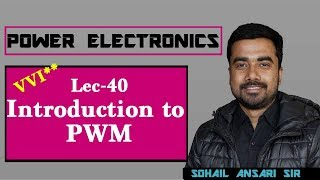 Lec 40 Introduction to PWM Inverter | Power Electronics | GATE 2019