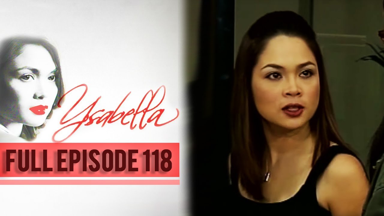 Download Full Episode 118 | Ysabella