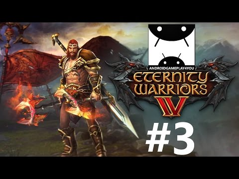 ETERNITY WARRIORS 4 Android GamePlay #3 (1080p)