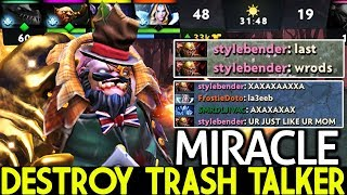 MIRACLE [Pudge] Superman Carry Style Destroy Trash Talker 7.22 Dota 2