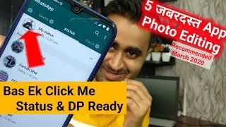 5 SUPER Powerful ANDROID Apps | Best Photo Editing Apps March 2020 | Apps For WhatsApp Status | EFA