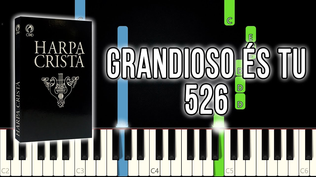 Grandioso És Tu - Harpa Cristã 526 | Piano e Teclado Tutorial - YouTube