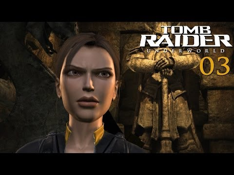 Let's Play Tomb Raider Underworld - 03 - Throw it on the GROUND!!!