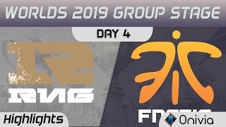 RNG vs FNC Highlights Worlds 2019 Main Event Group Stage Royal Never Give Up vs Fnatic by Onivia