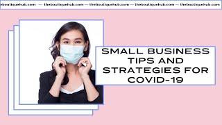 Small Business Tips & Strategies For Covid-19 Coronavirus