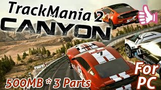 [500 MB] How To Download And Install TrackMania 2 Canyon For PC Free Full Version | 2017
