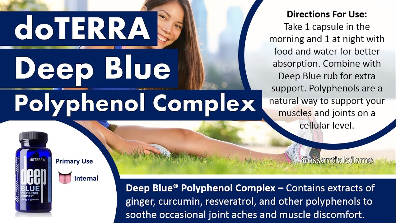 Why Doterra Deep Blue Polyphenol Complex Is A Must Youtube