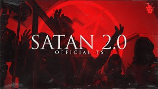 Download Official TS - Satan 2.0 (Official Video)