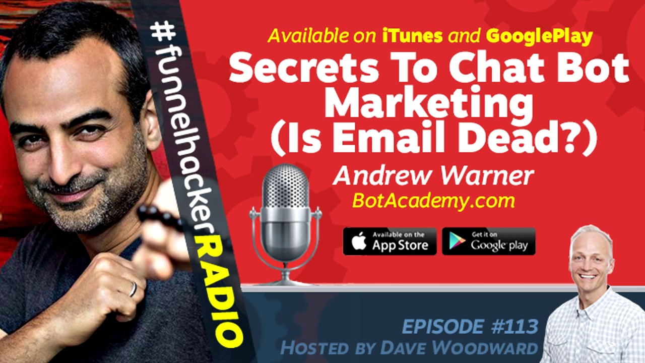 Andrew Warner, Secrets To Chat Bot Marketing (Is Email Dead?)