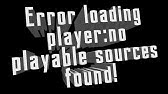 Error Loading Player No Playable Sources Found Easy Fix Chrome Youtube