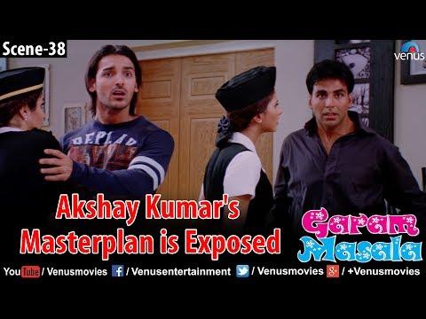 Akshay Kumar's masterplan is exposed (Garam Masala)