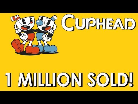 Cuphead Sold Over 1 Million Copies In It's First Two Weeks!