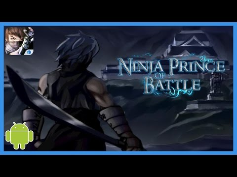 Ninja Prince Of Battle Gameplay Android - 동영상