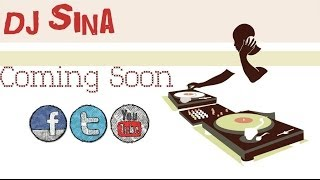 Coming Soon (DJ Sina)