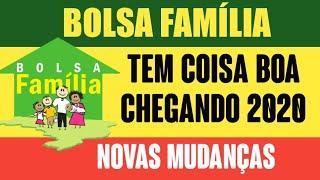 BOLSA FAMÍLIA: COISA BOA CHEGANDO AINDA EM 2020   MUDANÇAS AJUDARÃO MILHÕES DE BRASILEIROS