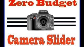 Zero budget DIY Camera Slider - Easy and Instant!