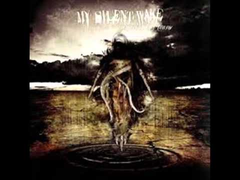 My Silent Wake - By My Own Hand