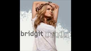 Bridgit Mendler - Top Of The World (Audio)