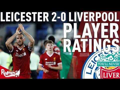 Hendo Gets A 4! | Leicester 2-0 Liverpool | Player Ratings