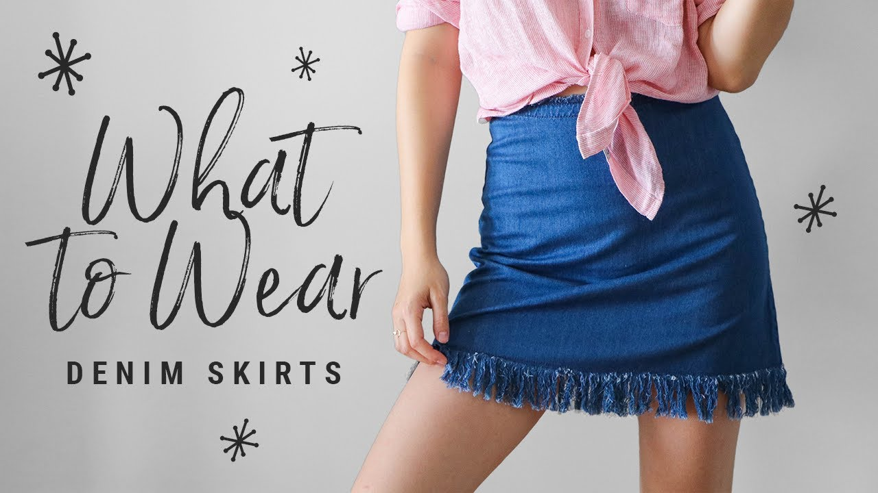 WHAT TO WEAR with denim skirts!  talk-through lookbook! 2
