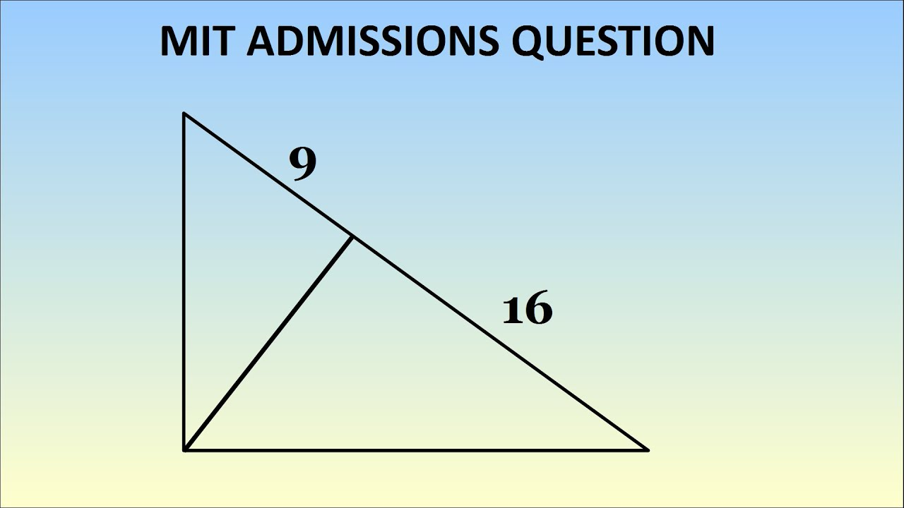 can you solve this mit admissions question geometry problem 1869 can you solve this mit admissions question geometry problem 1869