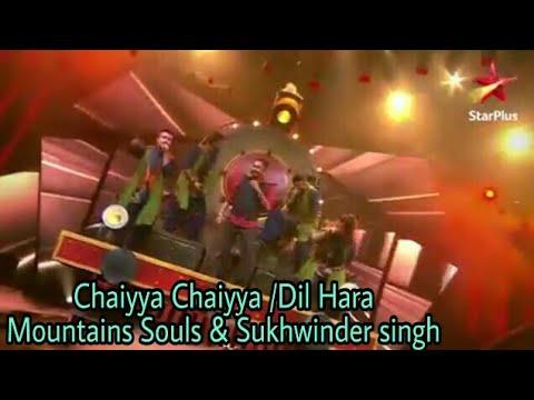 Dil Hai Hindustani 2   Mountains Souls Ft.Sukhwinder Singh   Chaiyya Chaiyya / Dil Hara /Star Plus