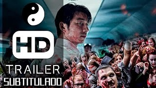 [SUB ESP] Train To Busan Trailer Sub Español / Estacion Zombie Trailer Sub Español