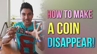 How To Make A Coin Disappear!   Magic Coin Tricks Revealed!