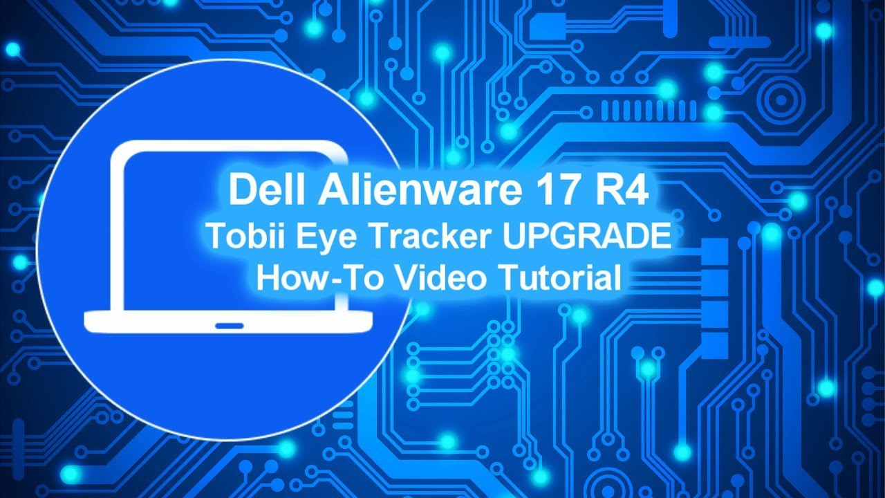 Dell Alienware 17 R4 (P12S001) Tobii Eye Tracker UPGRADE How