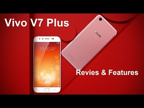 Vivo V7 Plus Unboxing, Hands On, Camera, Features In Hindi
