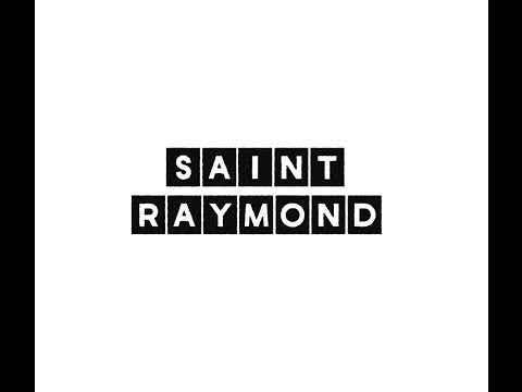 Saint Raymond Playlist