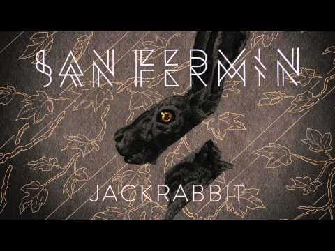 San Fermin - Jackrabbit