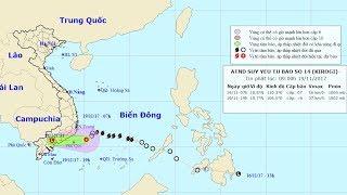Tin Bão Mới Nhất : Cơn bão số 14 đã suy yếu thành áp thấp nhiệt đới