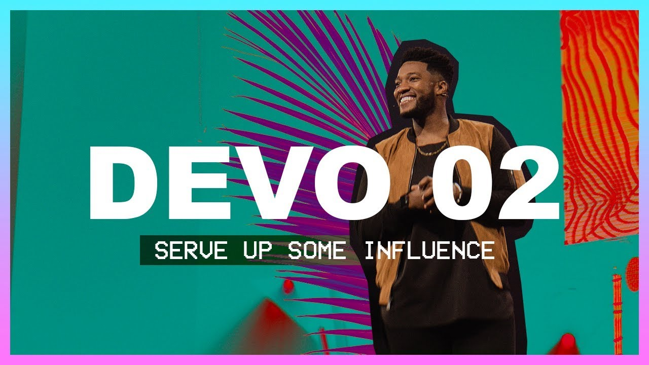 Mike Todd | Serve Up Some Influence | Day 2 Devo | Elevation Youth