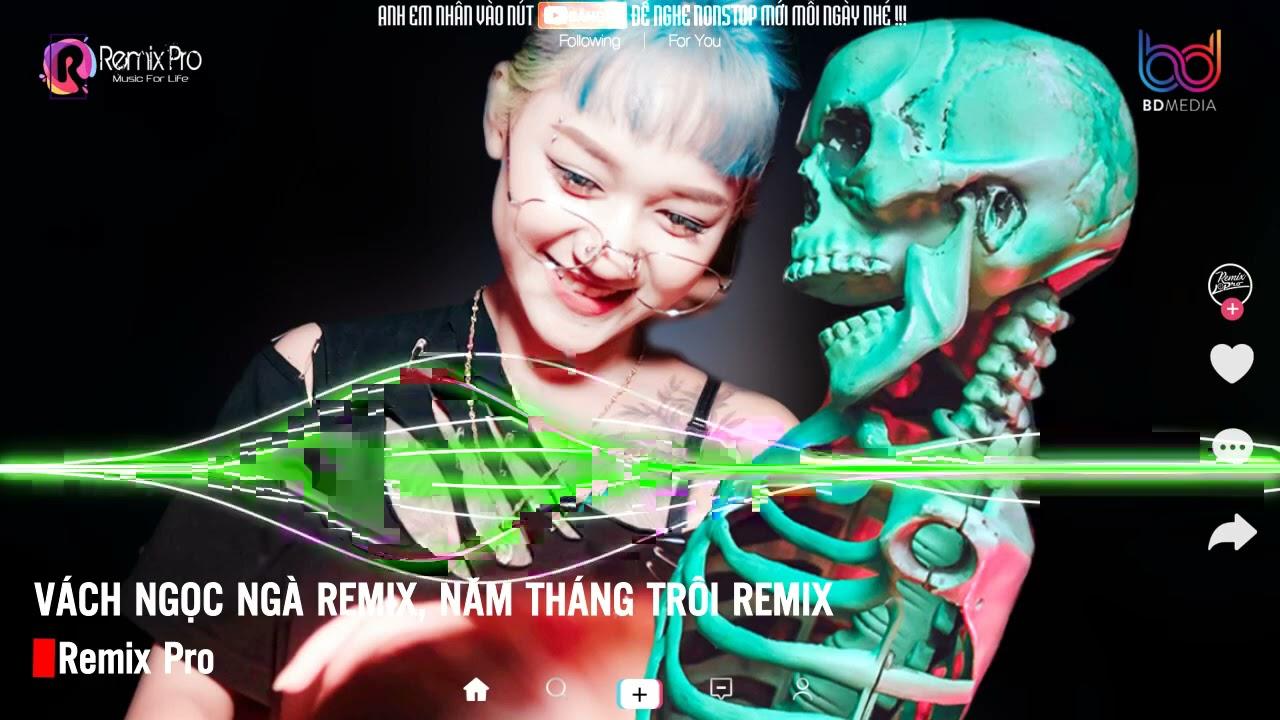 Vách Ngọc Ngà Remix♪Cô Độc Vương 2 ♪Răng Khôn Remix♪Tương Phùng Remix♪Nonstop Việt Mix♪Bass Cực Căng
