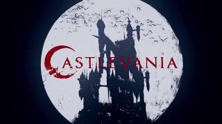 Скачать Castlevania Netflix Series Opening Bloody Tears Version